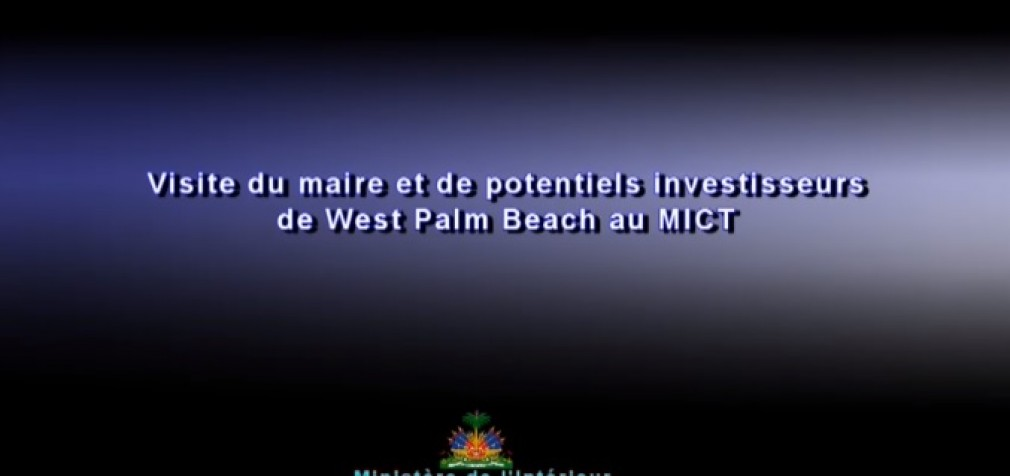 Visite du maire et de potentiels investisseurs de West Palm Beach (USA)  au MICT