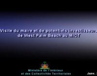 Visite du maire et de potentiels investisseurs de West Palm Beach (USA)  au MICT