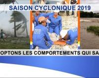 Début de la saison cyclonique 2019 : Adoptons les comportements qui sauvent !!!